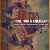 Jure Tori & Enea Bari